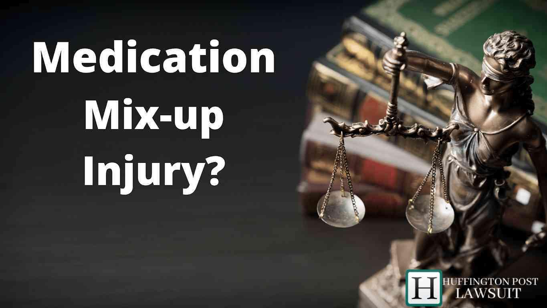 Medication Mix-up Injury