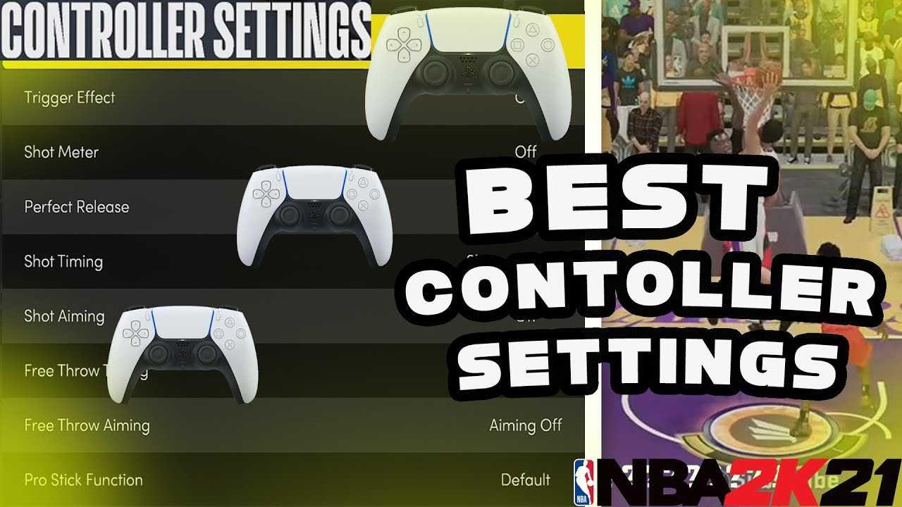 NBA 2K21 Best Controller Settings